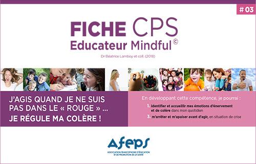 outils-CPS-Mindful-pour-les-educateurs competences psychosociales AFEPS reguler sa colere